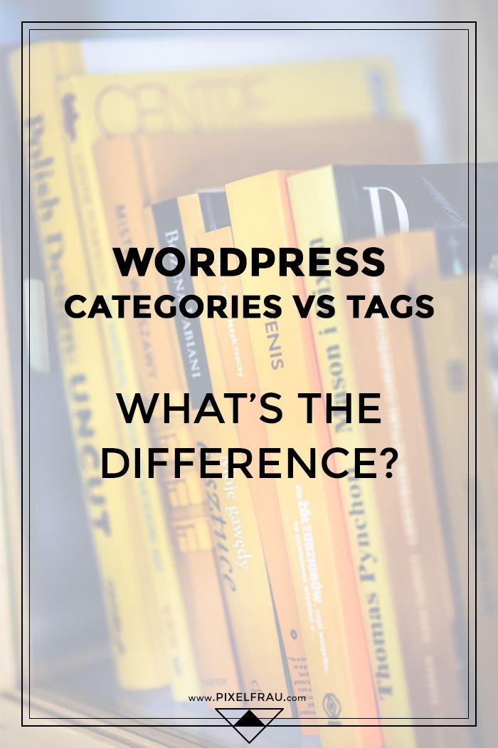 WordPress Categories vs. Tags