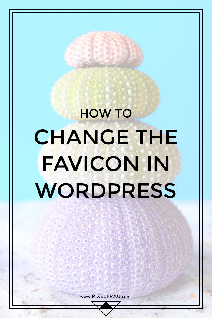 How to Change Your WordPress Favicon
