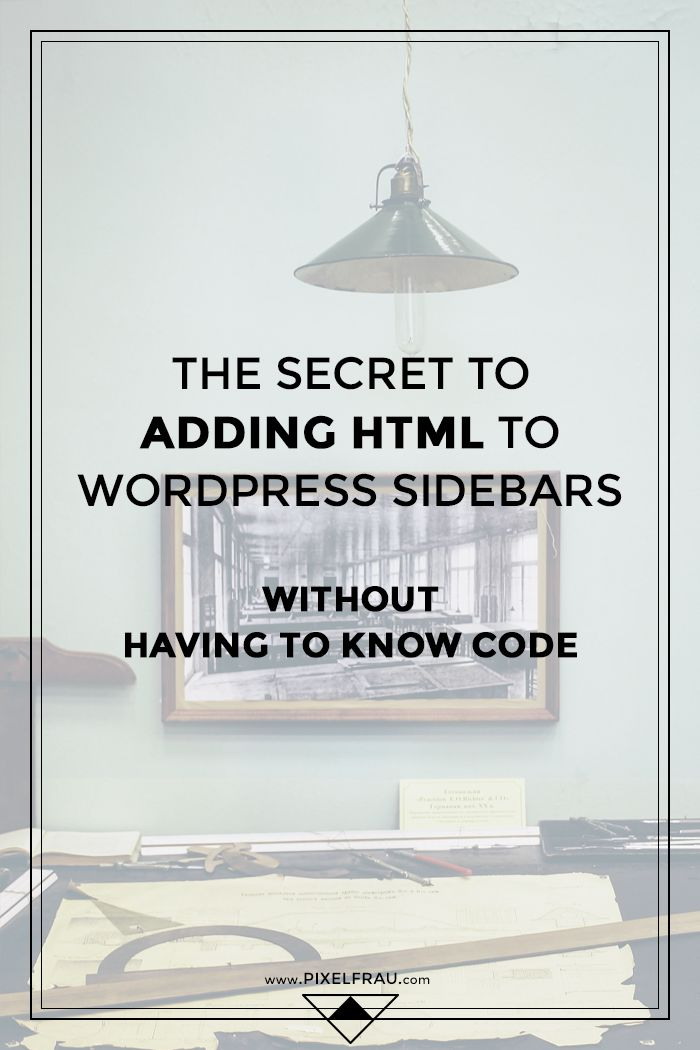 The Secret to Adding HTML to WordPress Sidebars (without knowing code)