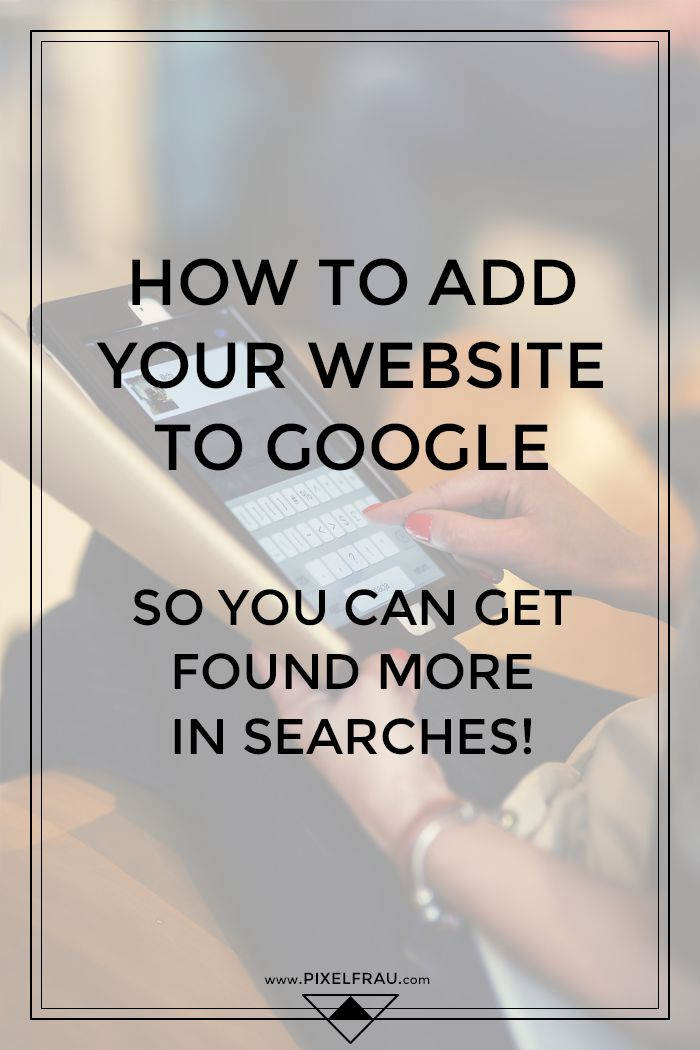 How to Add Your Website to Google