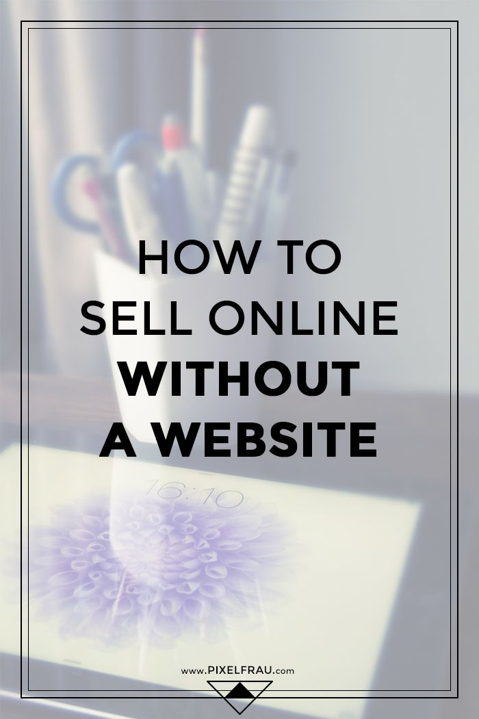 How to Sell Online Without a Website