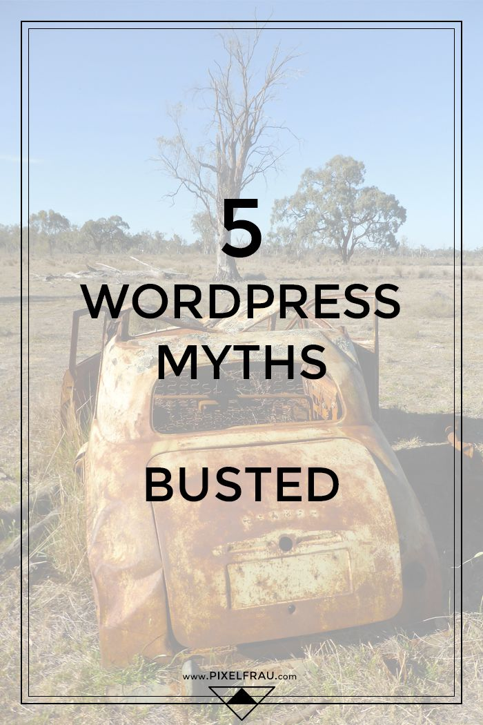 5 Common WordPress Myths, Busted