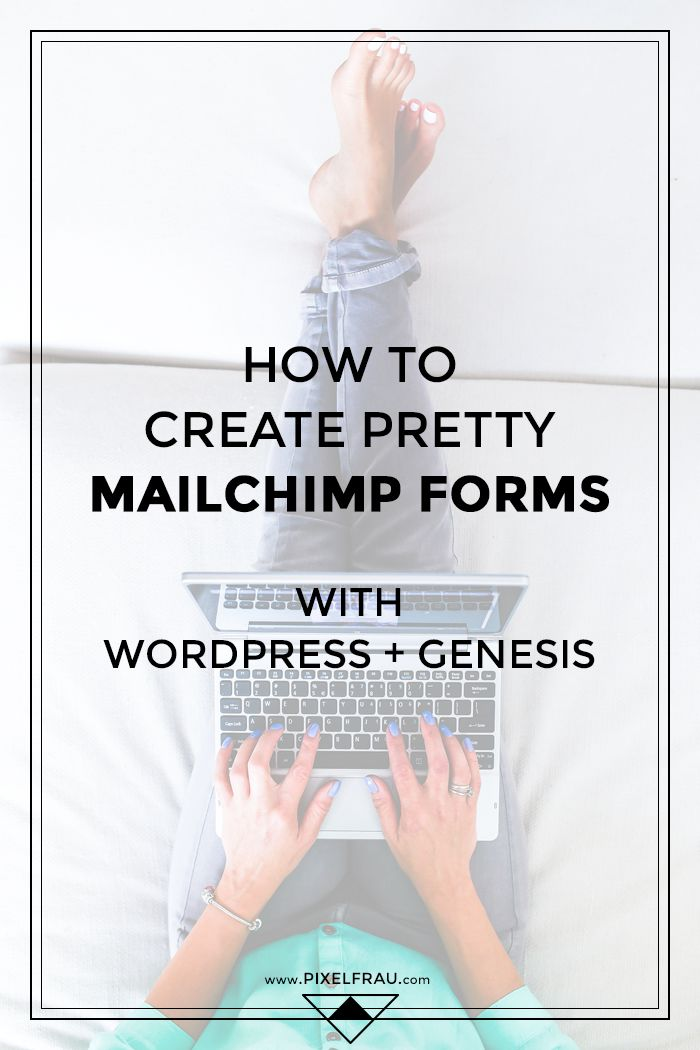 How to Create Pretty MailChimp Forms with WordPress + Genesis